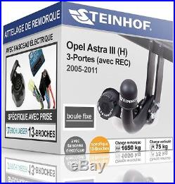 NEUF ATTELAGE rigide OPEL ASTRA III H 3-Portes GTC+FAISCEAU SPÉCIFIQUE 13broches