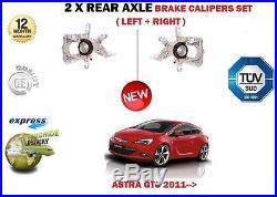 Pour Opel ASTRA GTC 2011- NEUF 2x ARRIÈRE GAUCHE + DROIT FREIN ÉTRIER SET